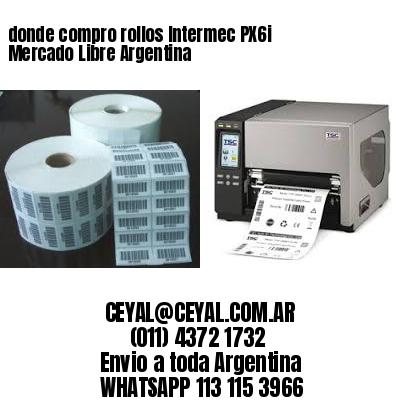 donde compro rollos Intermec PX6i Mercado Libre Argentina