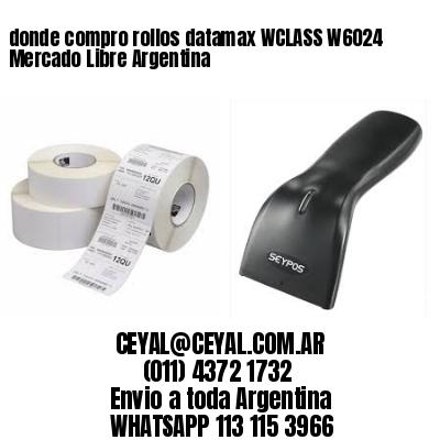 donde compro rollos datamax WCLASS W6024 Mercado Libre Argentina