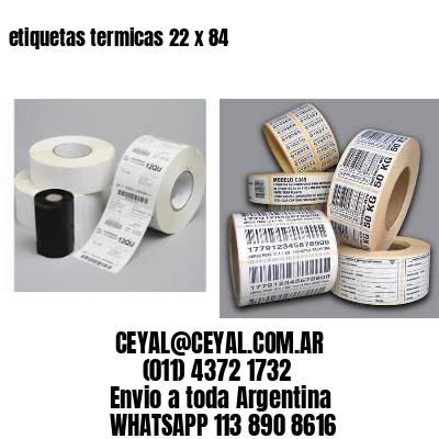 etiquetas termicas 22 x 84