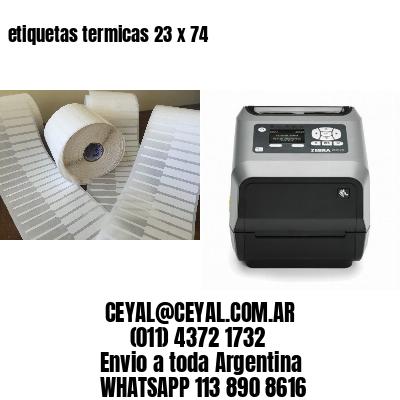etiquetas termicas 23 x 74